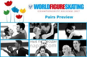 2017 World Figure Skating Championships: Pairs Preview